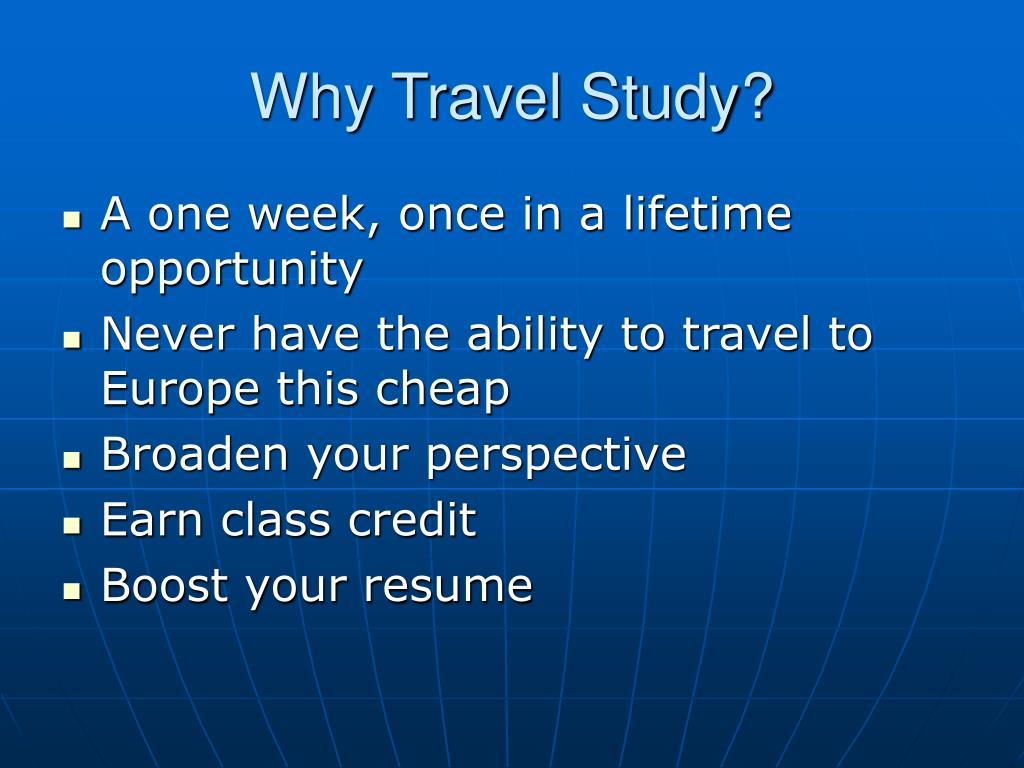 Why Travel Study?