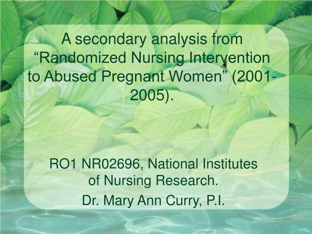 "A secondary analysis from ""Randomized Nursing Intervention to Abused Pregnant Women"" (2001-2005)."