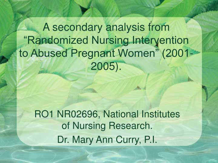 A secondary analysis from randomized nursing intervention to abused pregnant women 2001 2005