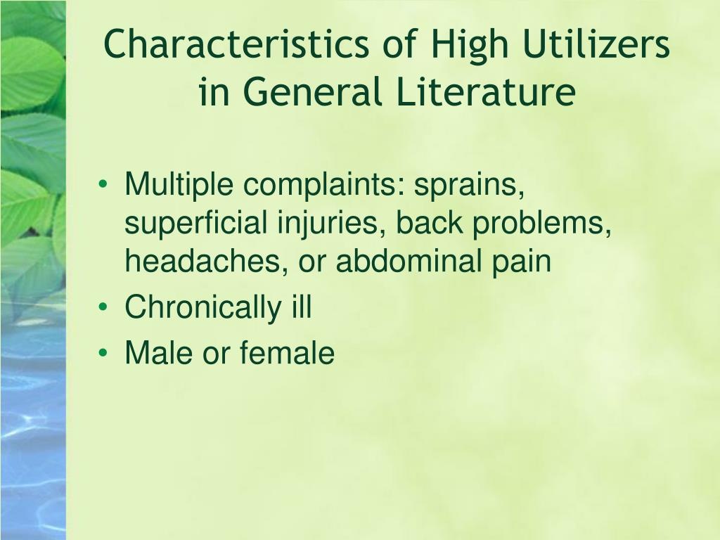 Characteristics of High Utilizers in General Literature