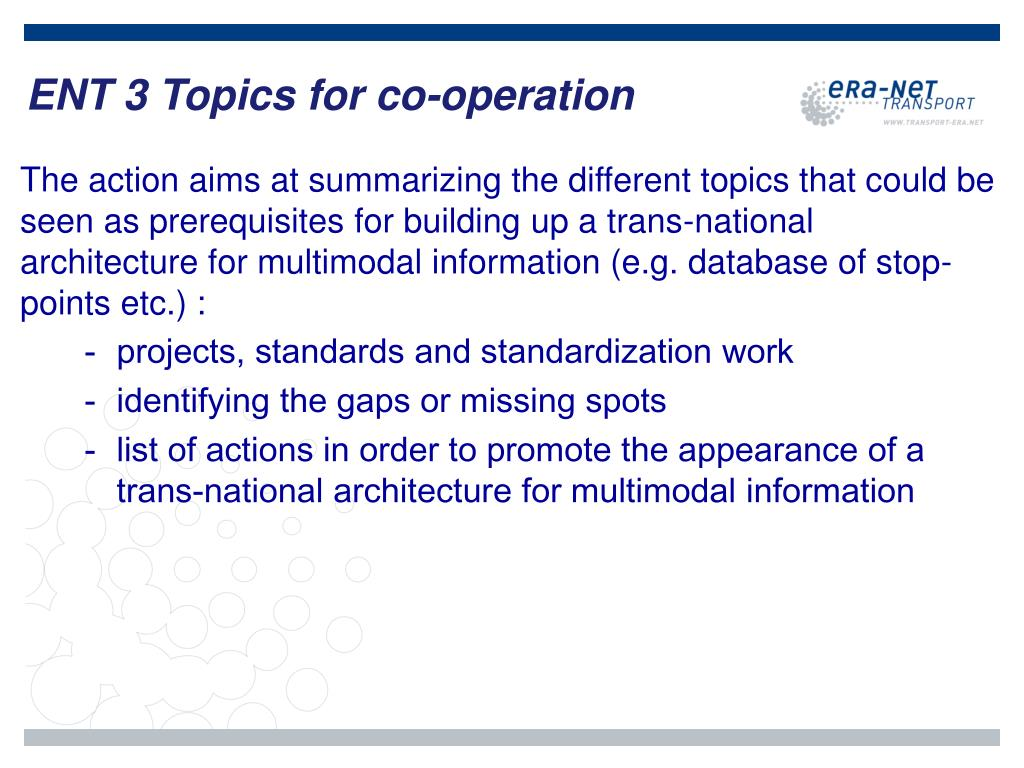 ENT 3 Topics for co-operation