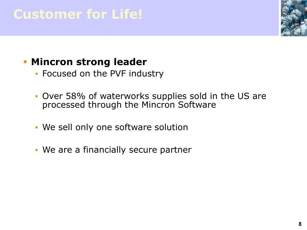 Customer for Life!