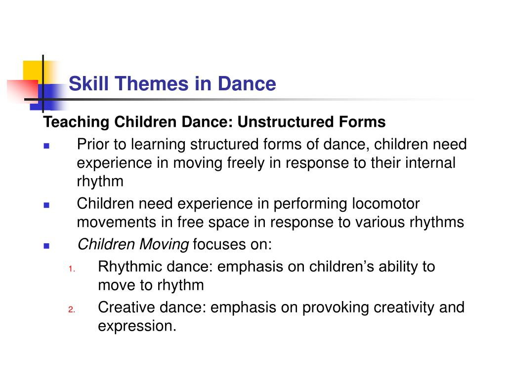 Skill Themes in Dance