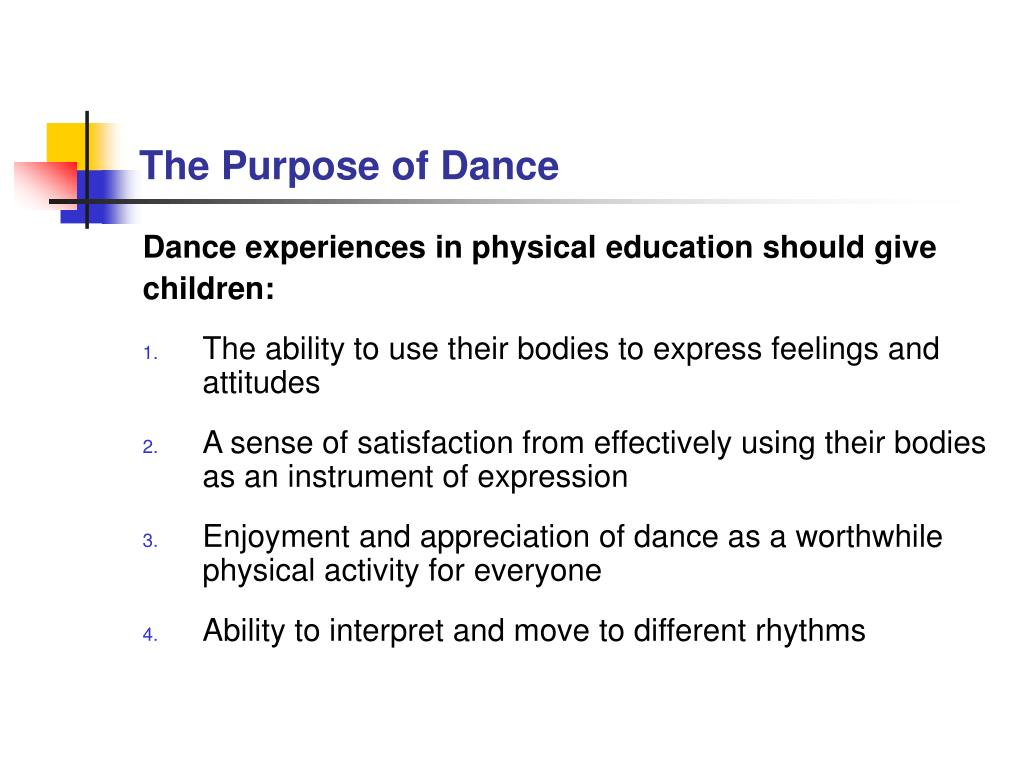 The Purpose of Dance