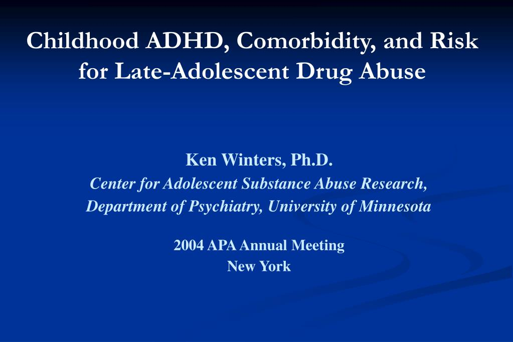 Childhood ADHD, Comorbidity, and Risk for Late-Adolescent Drug Abuse