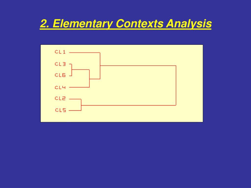 2. Elementary Contexts Analysis