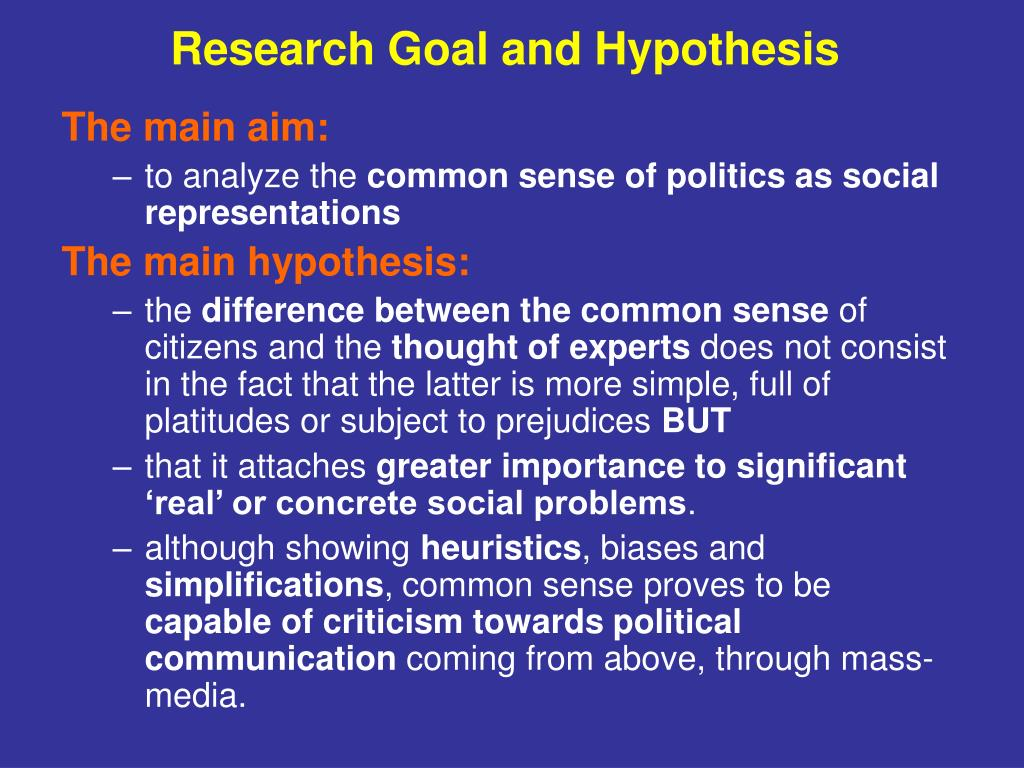 Research Goal and Hypothesis