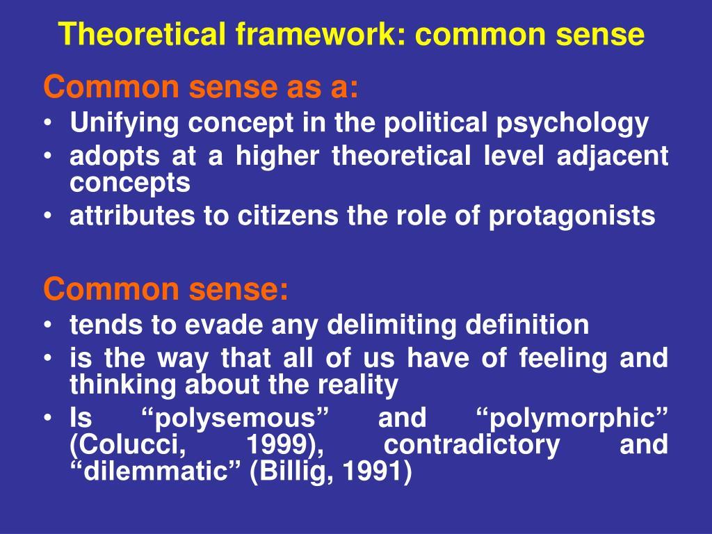 Theoretical framework: common sense