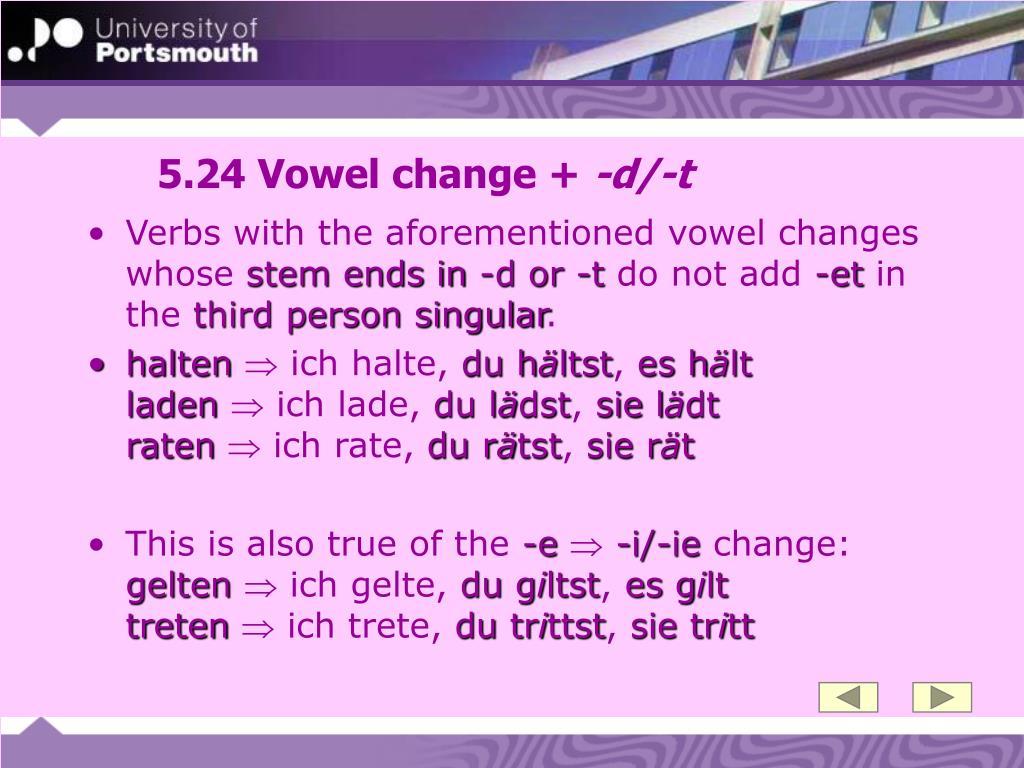 5.24 Vowel change +
