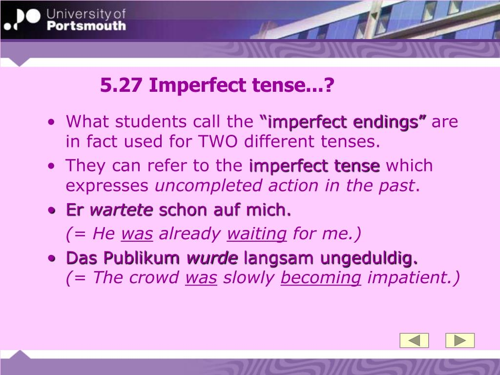 5.27 Imperfect tense...?