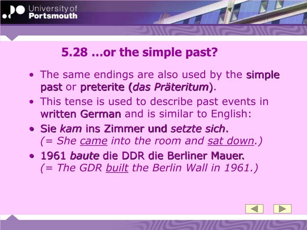 5.28 …or the simple past?