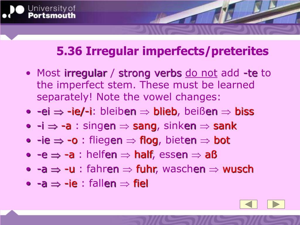 5.36 Irregular imperfects/preterites