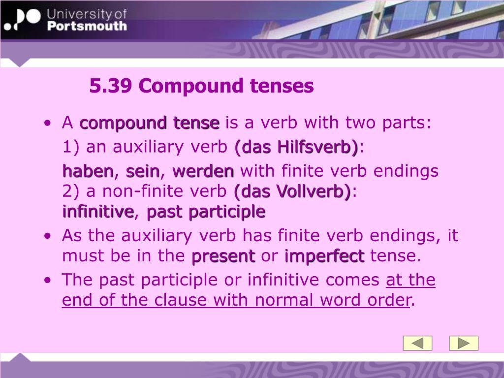 5.39 Compound tenses