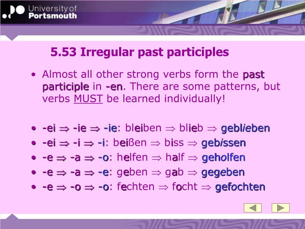 5.53 Irregular past participles