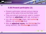 5 56 present participles 2