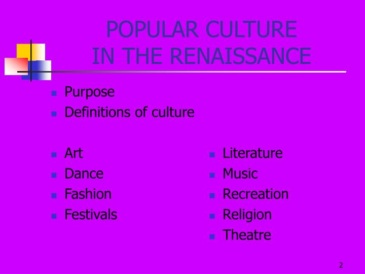Popular culture in the renaissance2