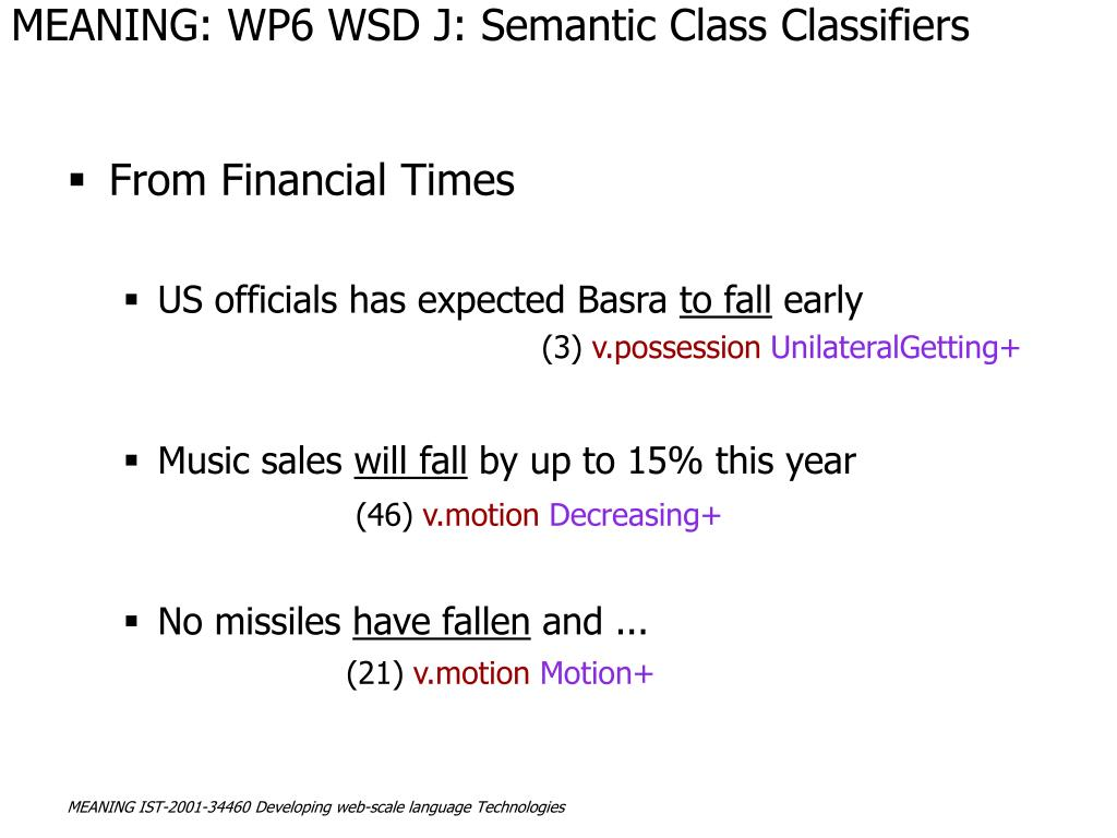 MEANING: WP6 WSD J: Semantic Class Classifiers