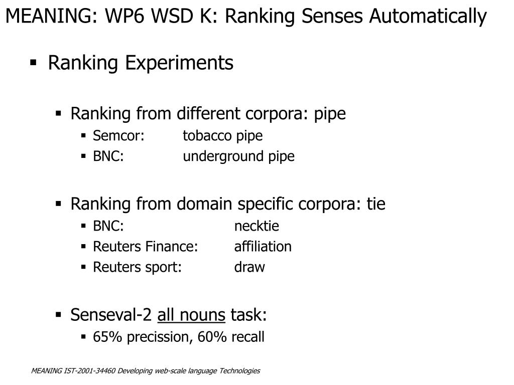 MEANING: WP6 WSD K: Ranking Senses Automatically