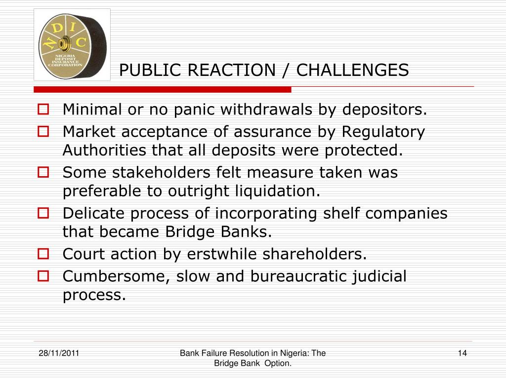 causes of bank distress and resolution options in nigeria Ten (10) banks were adjudged to be in grave states with deficiencies in capital adequacy of these, eight (8) also had significant deficiencies in liquidity, risk management practices and corporate governance policies the managing and executive directors of these 8 were immediately replaced, and all the 10 banks were.