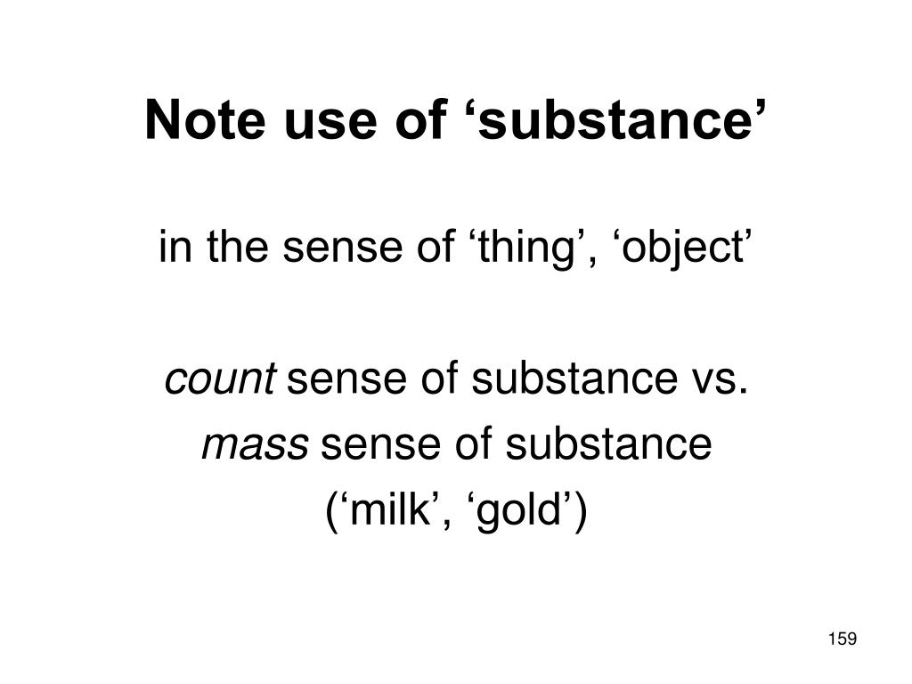 Note use of 'substance'