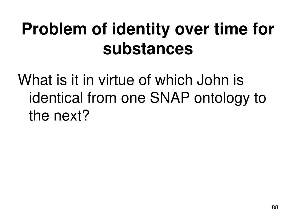 Problem of identity over time for substances