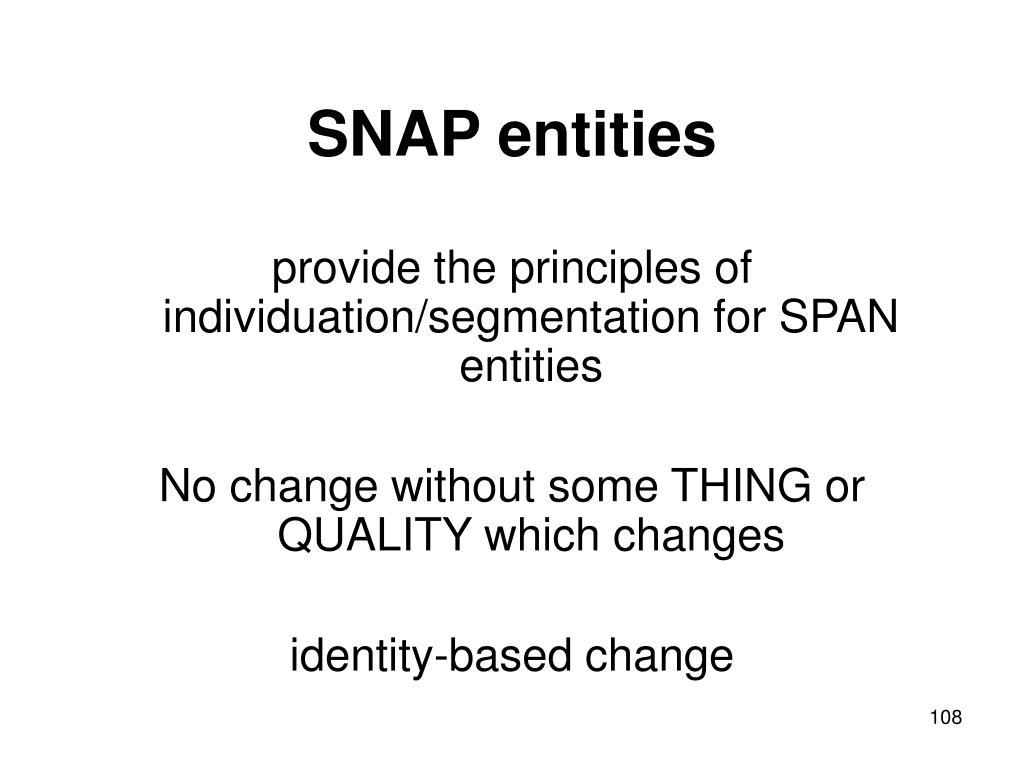 SNAP entities
