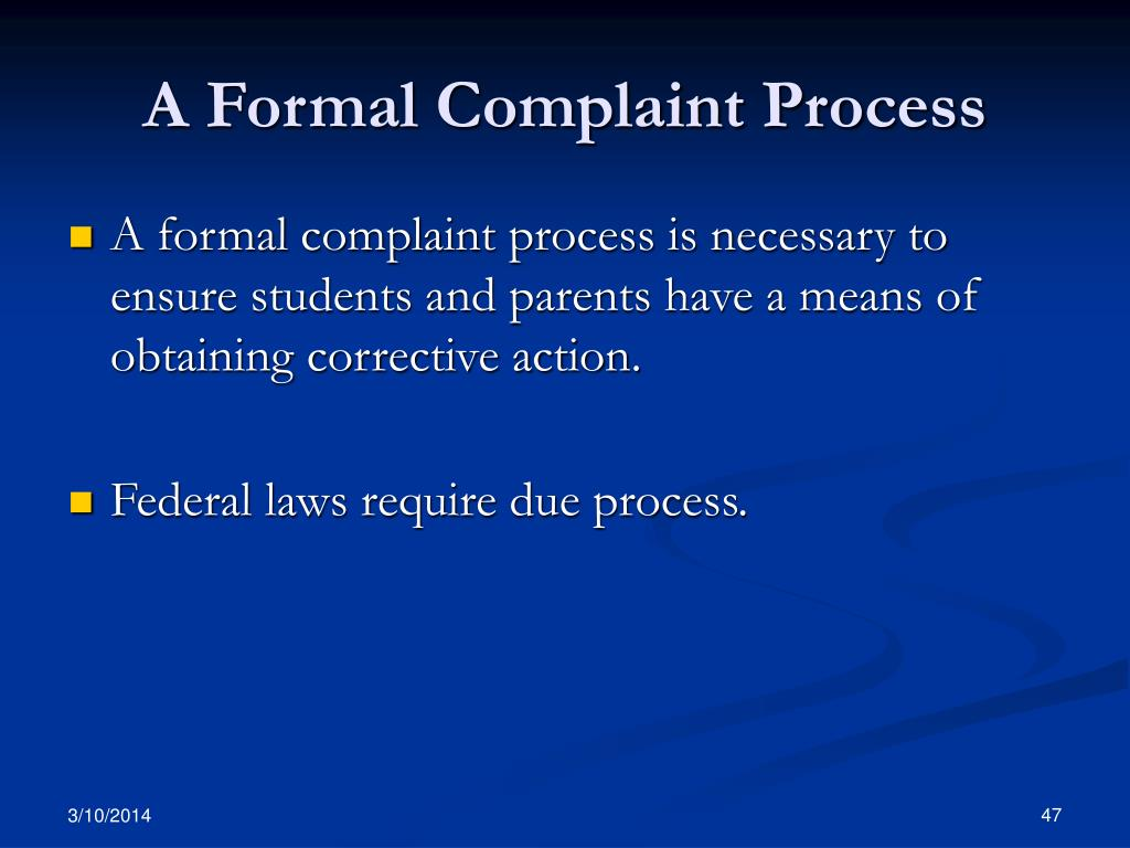A Formal Complaint Process