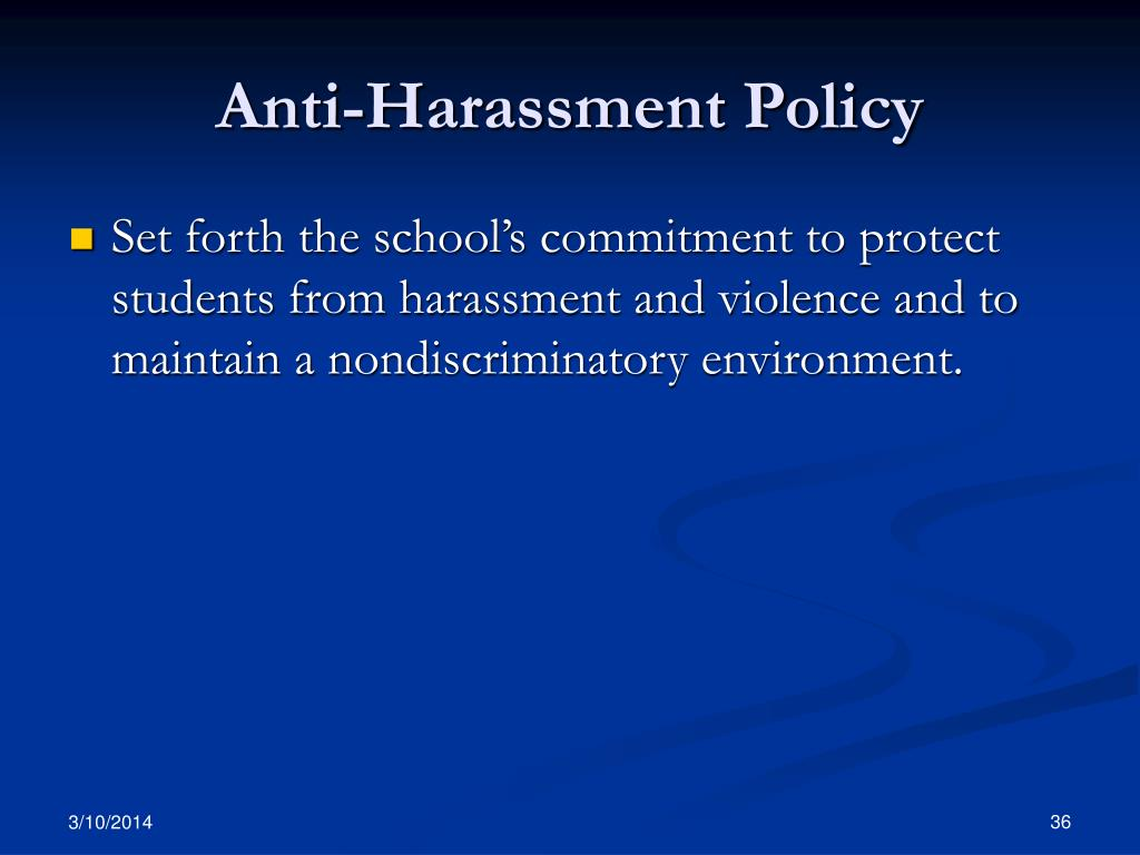Anti-Harassment Policy