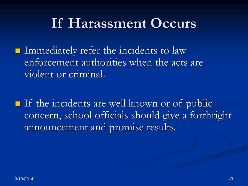 If Harassment Occurs