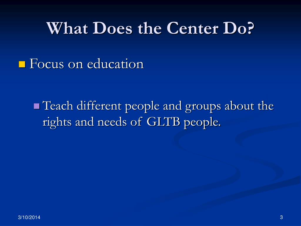 What Does the Center Do?