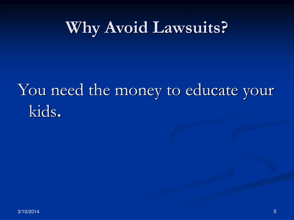 Why Avoid Lawsuits?