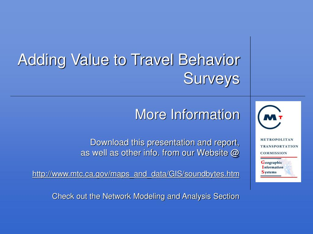 Adding Value to Travel Behavior Surveys