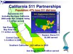 california 511 partnerships population 47 have 511 dial tone