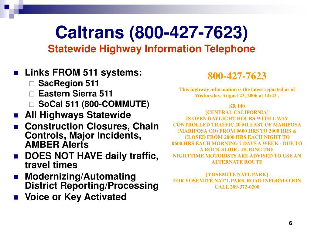 Caltrans (800-427-7623)