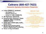 caltrans 800 427 7623 statewide highway information telephone