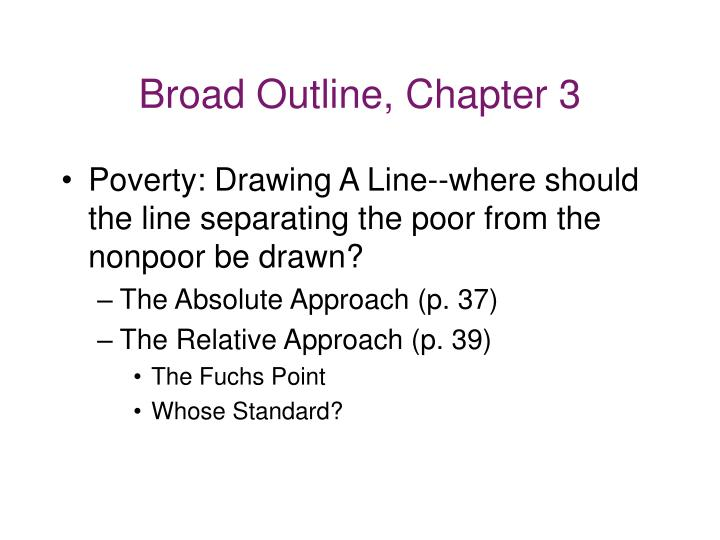 Broad outline chapter 3