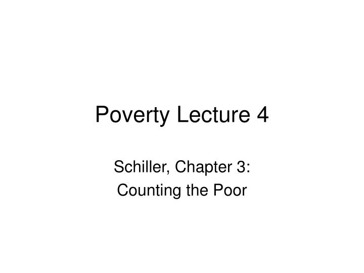 Poverty lecture 4