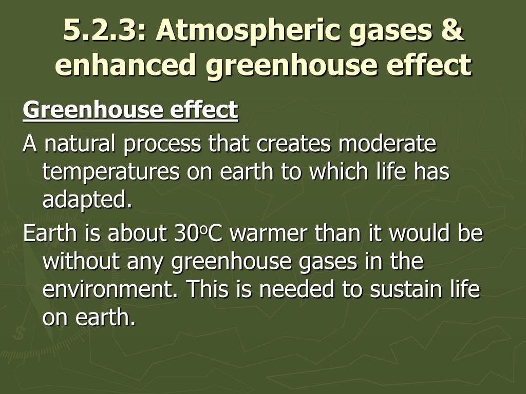 5.2.3: Atmospheric gases & enhanced greenhouse effect