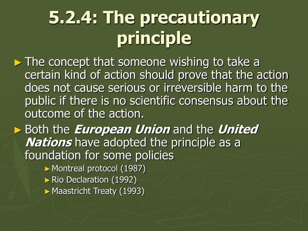 5.2.4: The precautionary principle