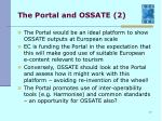 the portal and ossate 2