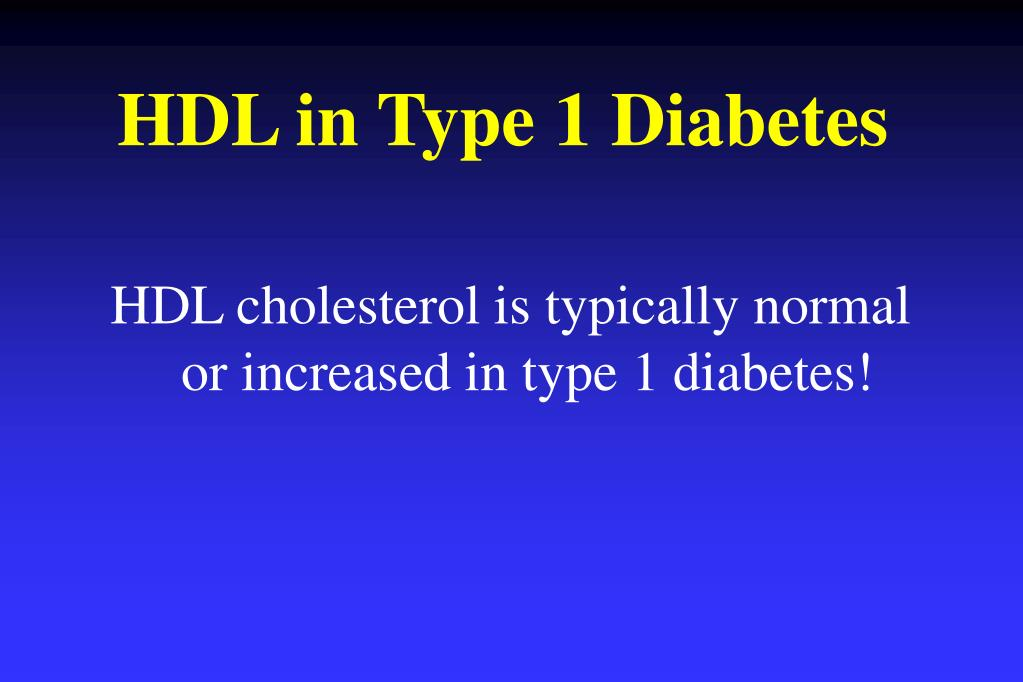 HDL in Type 1 Diabetes