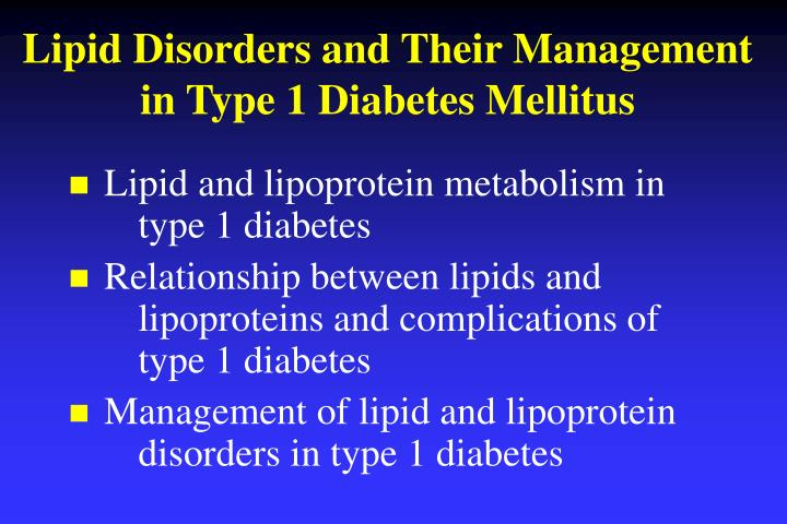 Lipid disorders and their management in type 1 diabetes mellitus