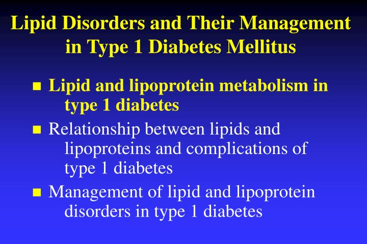 Lipid disorders and their management in type 1 diabetes mellitus3