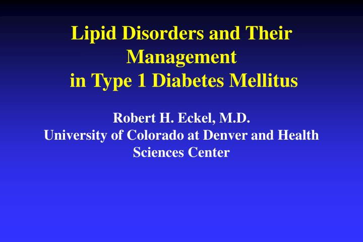Lipid Disorders and Their Management