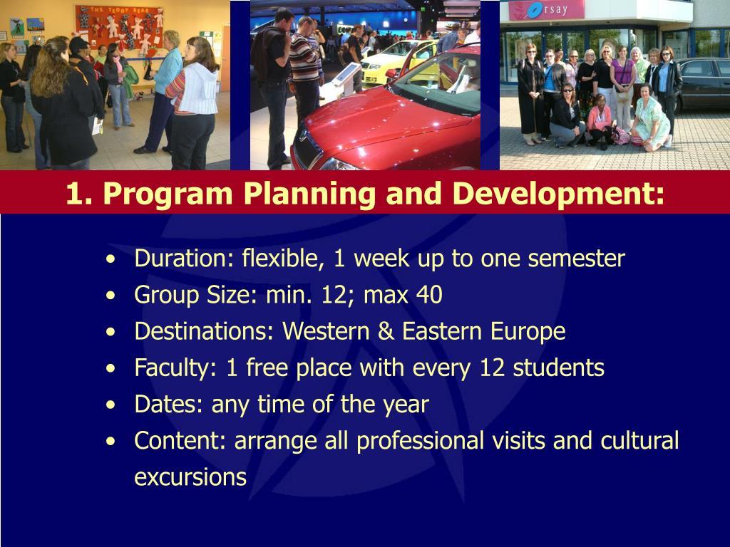1. Program Planning and Development: