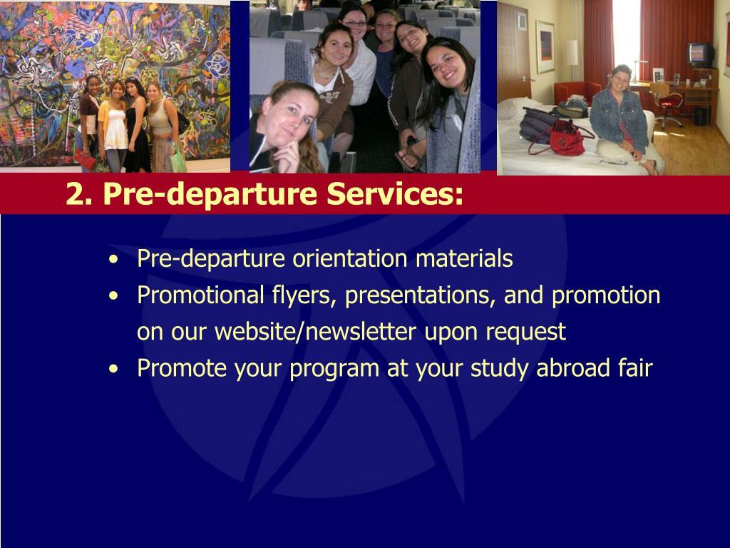 2. Pre-departure Services: