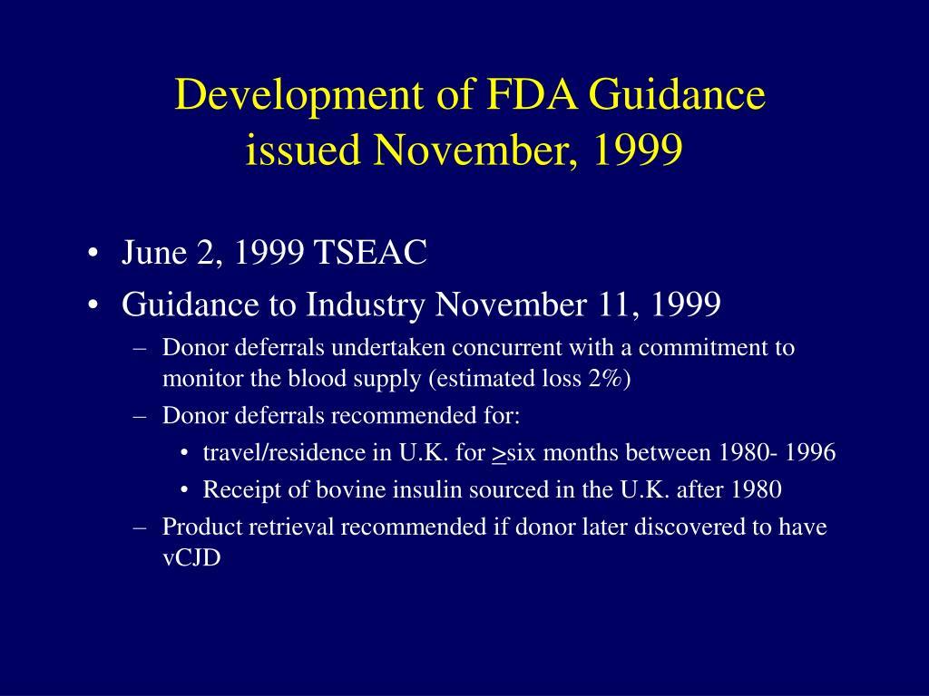 Development of FDA Guidance