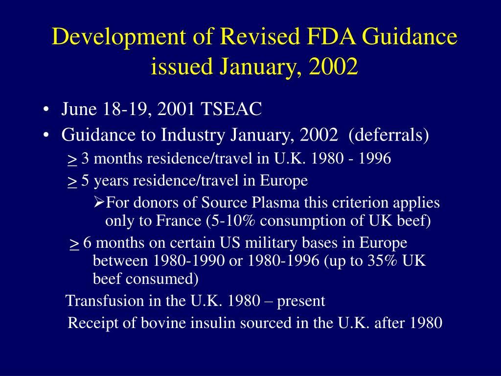 Development of Revised FDA Guidance