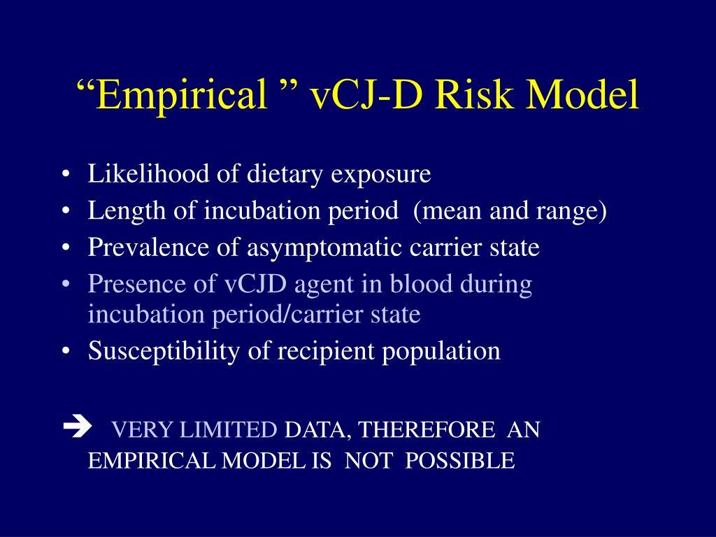 """""""Empirical """" vCJ-D Risk Model"""