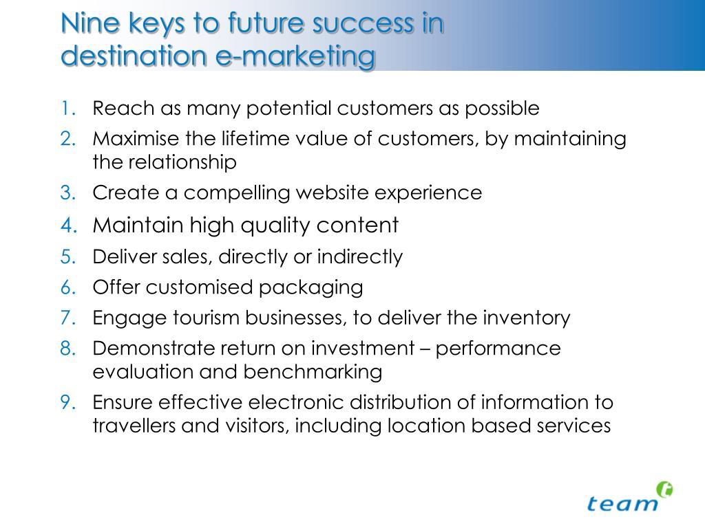 Nine keys to future success in